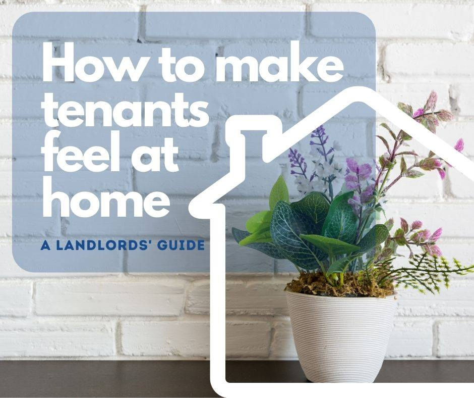 Seven Ways to Make a Tenant Feel at Home